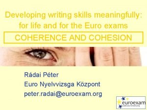 Developing writing skills meaningfully for life and for