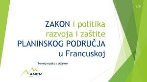 121 ZAKON i politika razvoja i zatite PLANINSKOG