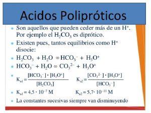 Acidos Poliprticos ACIDO S POLIPROTICOS Solubilidad de precipitados