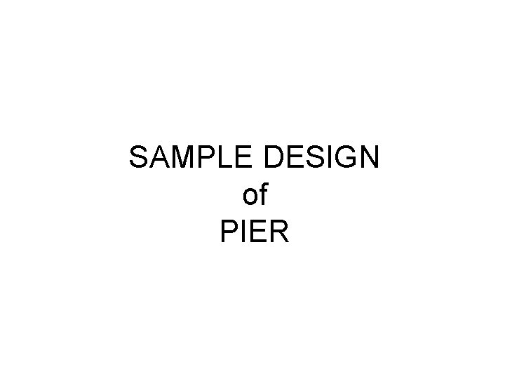 SAMPLE DESIGN of PIER Example Checking of Pier