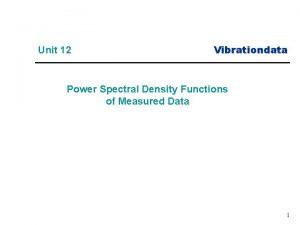 Unit 12 Vibrationdata Power Spectral Density Functions of