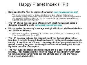 Happy Planet Index HPI Developed by the New