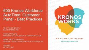 605 Kronos Workforce Auto Time Customer Panel Best