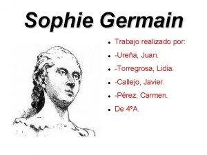 Sophie Germain Trabajo realizado por Urea Juan Torregrosa