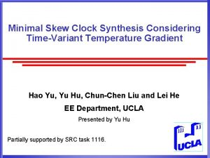 Minimal Skew Clock Synthesis Considering TimeVariant Temperature Gradient