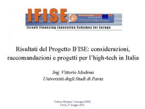 Risultati del Progetto IFISE considerazioni raccomandazioni e progetti