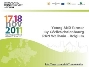 Young AND farmer By Ccile Schalenbourg RRN Wallonia
