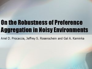 On the Robustness of Preference Aggregation in Noisy