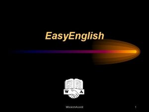 Easy English Mission Assist 1 What is Easy