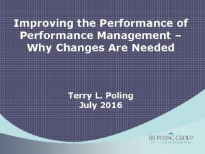 Improving the Performance of Performance Management Why Changes