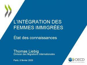 LINTGRATION DES FEMMES IMMIGRES tat des connaissances Thomas