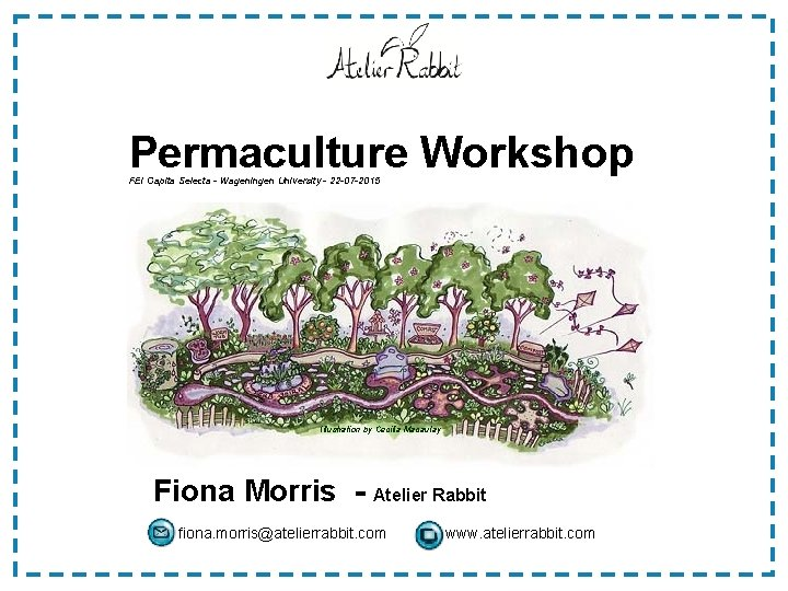 Permaculture Workshop FEI Capita Selecta Wageningen University 22