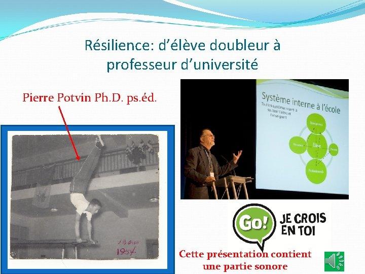 Rsilience dlve doubleur professeur duniversit Pierre Potvin Ph