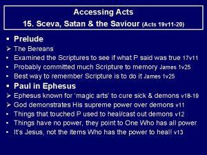 Accessing Acts 15 Sceva Satan the Saviour Acts