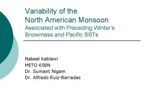 Variability of the North American Monsoon Associated with