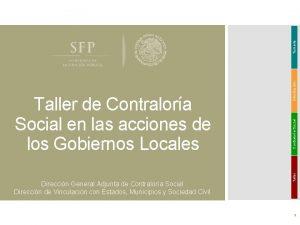 Contralora Social introduccin Temario Direccin General Adjunta de