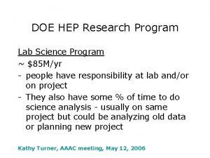 DOE HEP Research Program Lab Science Program 85