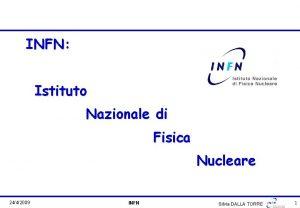 INFN Istituto Nazionale di Fisica Nucleare 2442009 INFN