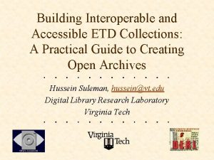 Building Interoperable and Accessible ETD Collections A Practical