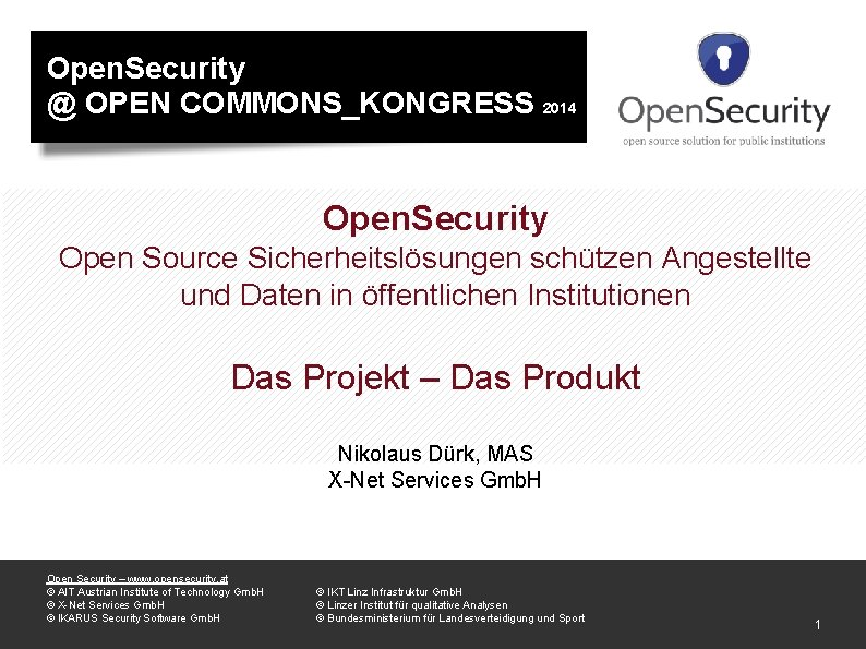Open Security OPEN COMMONSKONGRESS 2014 Open Security Open