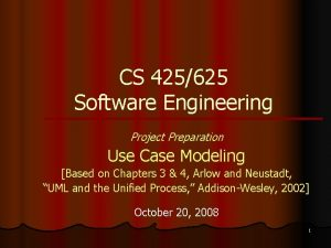 CS 425625 Software Engineering Project Preparation Use Case