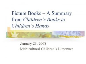 Picture Books A Summary from Childrens Books in