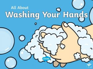 What Are Germs Washing your hands helps to