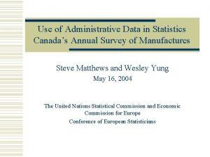 Use of Administrative Data in Statistics Canadas Annual