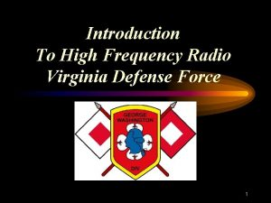 Introduction To High Frequency Radio Virginia Defense Force