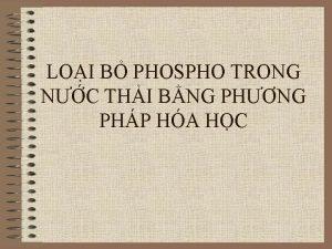 LOI B PHOSPHO TRONG NC THI BNG PHNG