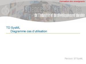 Formation des enseignants TD Sys ML Diagramme cas