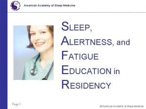 American Academy of Sleep Medicine SLEEP ALERTNESS and