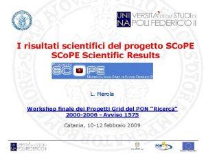 I risultati scientifici del progetto SCo PE Scientific