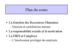 Plan du cours La fonction des Ressources Humaines