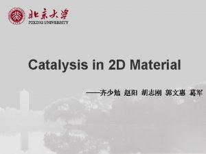 2 D material Application in catalysis Catalytic mechanism
