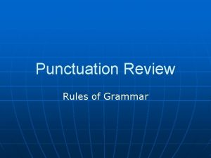 Punctuation Review Rules of Grammar Rules for Periods