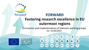 FORWARD Fostering research excellence in EU outermost regions