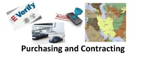 Purchasing and Contracting Current Contract Process Finance currently