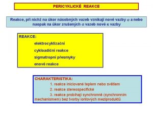 PERICYKLICK REAKCE Reakce pi nich na kor nsobnch