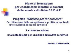 Piano di formazione per coordinatori didattici e docenti