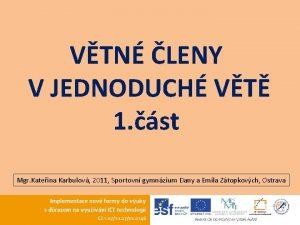 VTN LENY V JEDNODUCH VT 1 st Mgr
