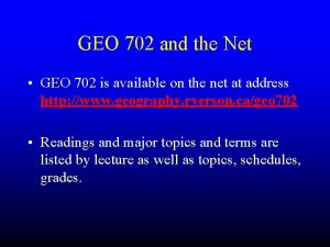 GEO 702 and the Net GEO 702 is