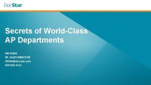 Secrets of WorldClass AP Departments JIM FLINK SR