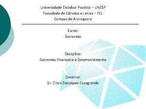 Universidade Estadual Paulista UNESP Faculdade de Cincias e