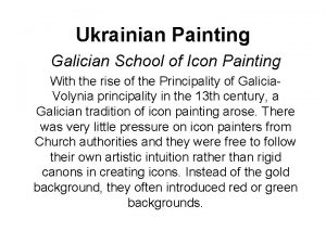 Ukrainian Painting Galician School of Icon Painting With