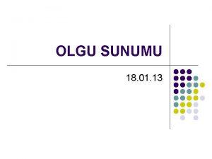 OLGU SUNUMU 18 01 13 Hasta l l