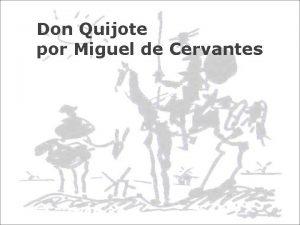 Don Quijote por Miguel de Cervantes Biografa Miguel