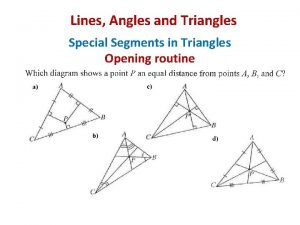 Lines Angles and Triangles Special Segments in Triangles
