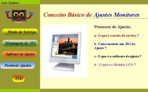 Joo Maduro Conceito Bsico de Ajustes Monitores Processos