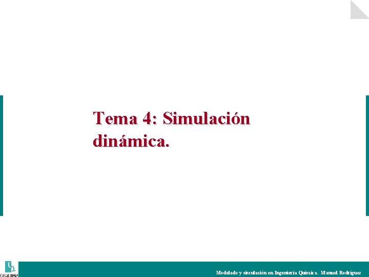 Tema 4 Simulacin dinmica Modelado y simulacin en